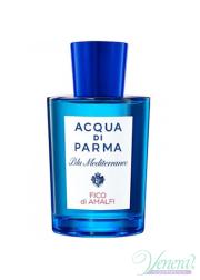 Acqua di Parma Blu Mediterraneo Fico di Amalfi EDT 150ml για άνδρες και Γυναικες ασυσκεύαστo Unisex's Fragrances without package