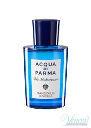 Acqua di Parma Blu Mediterraneo Mandorlo di Sicilia EDT 150ml για άνδρες και Γυναικες ασυσκεύαστo Unisex's Fragrances Without Package