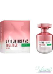 Benetton United Dreams Together EDT 80ml για γυναίκες Γυναικεία αρώματα