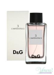 Dolce&Gabbana Anthology L'Imperatrice 3 EDT 100ml για γυναίκες Γυναικεία αρώματα