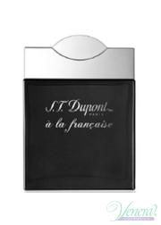 S.T. Dupont A La Francaise Pour Homme EDP 100ml για άνδρες ασυσκεύαστo Men's Fragrances without package