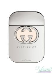 Gucci Guilty Platinum EDT 75ml για γυναίκες ασυσκεύαστo Γυναικεία Аρώματα χωρίς συσκευασία