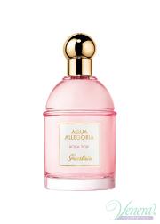Guerlain Aqua Allegoria Rosa Pop EDT 100ml για γυναίκες ασυσκεύαστo Γυναικεία Аρώματα χωρίς συσκευασία