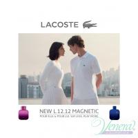 Lacoste Eau de Lacoste L.12.12 Pour Lui Magnetic EDT 100ml για άνδρες ασυσκεύαστo