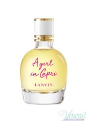 Lanvin A Girl In Capri EDT 90ml για γυναίκες ασυσκεύαστo Γυναικεία αρώματα χωρίς συσκευασία