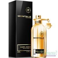 Montale Dark Aoud EDP 50ml για άνδρες και Γυναικες Unisex αρώματα