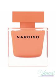 Narciso Rodriguez Narciso Ambree EDP 90ml για γυναίκες ασυσκεύαστo Γυναικεία Аρώματα χωρίς συσκευασία