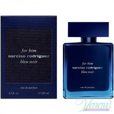 Narciso Rodriguez for Him Bleu Noir Eau de Parfum EDP 100ml για άνδρες