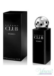 Azzaro Club EDT 75ml για γυναίκες Γυναικεία αρώματα