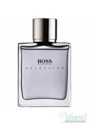 Boss Selection EDT 90ml για άνδρες ασυσκεύαστo Προϊόντα χωρίς συσκευασία
