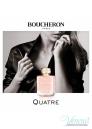 Boucheron Quatre EDP 100ml για γυναίκες ασυσκεύαστo