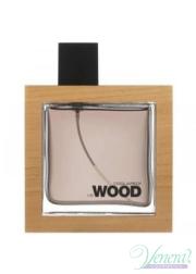 Dsquared2 He Wood EDT 100ml για άνδρες ασυσκεύαστo Προϊόντα χωρίς συσκευασία