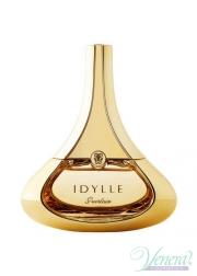 Guerlain Idylle Eau de Toilette EDT 100ml για γυναίκες ασυσκεύαστo Προϊόντα χωρίς συσκευασία