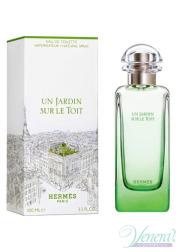 Hermes Un Jardin Sur Le Toit EDT 100ml για άνδρες και Γυναικες Γυναικεία αρώματα