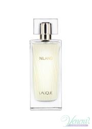 Lalique Nilang 2011 EDP 100ml για γυναίκες ασυσκεύαστo Προϊόντα χωρίς συσκευασία