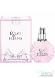 Lanvin Eclat De Fleurs EDP 100ml για γυναίκες Γυναικεία αρώματα