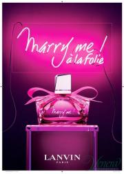 Lanvin Marry Me! a la Folie EDP 50ml για γυναίκες