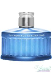 Laura Biagiotti Blu Di Roma Uomo EDT 125ml για άνδρες ασυσκεύαστo Ανδρικά Αρώματα Χωρίς Συσκευασία