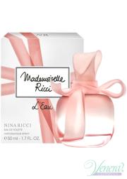 Nina Ricci Mademoiselle Ricci L'Eau EDT 50ml για γυναίκες Γυναικεία αρώματα