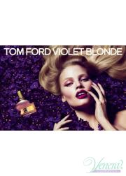 Tom Ford Violet Blonde EDP 50ml για γυναίκες Γυναικεία αρώματα